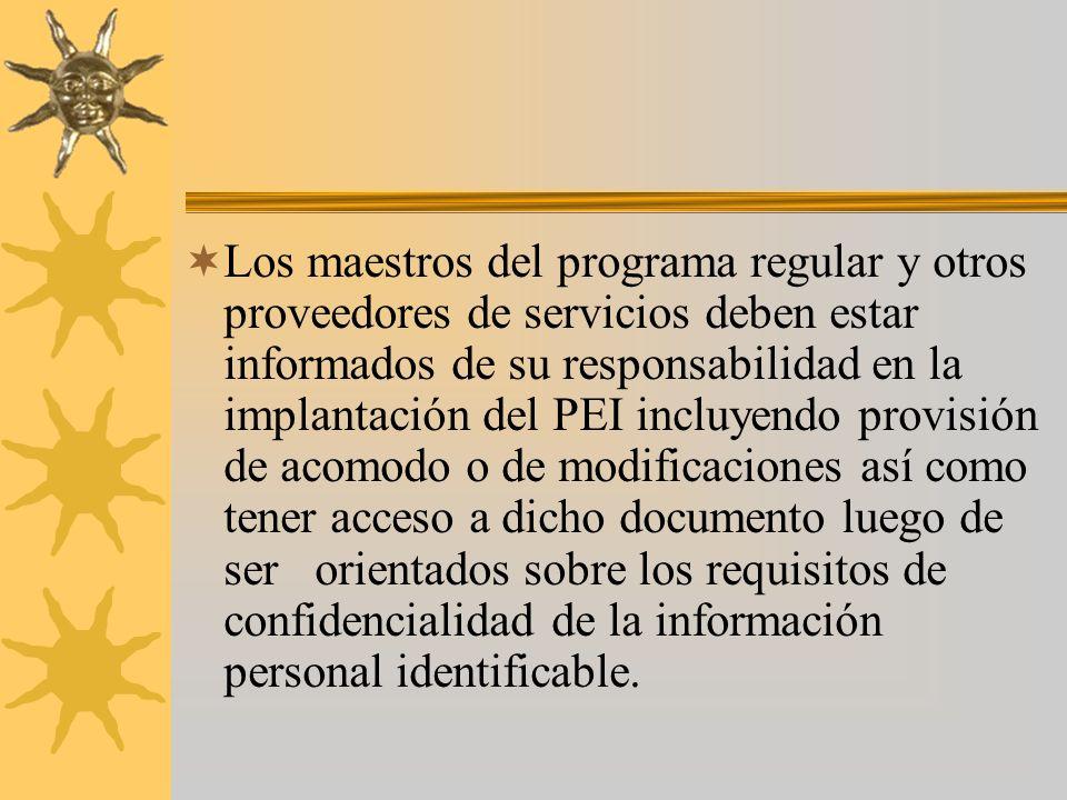 Programa Educativo Individualizado Debe contender el nivel de funcionamiento Metas medibles y objetivos a corto plazo. Indicación de los Servicios de