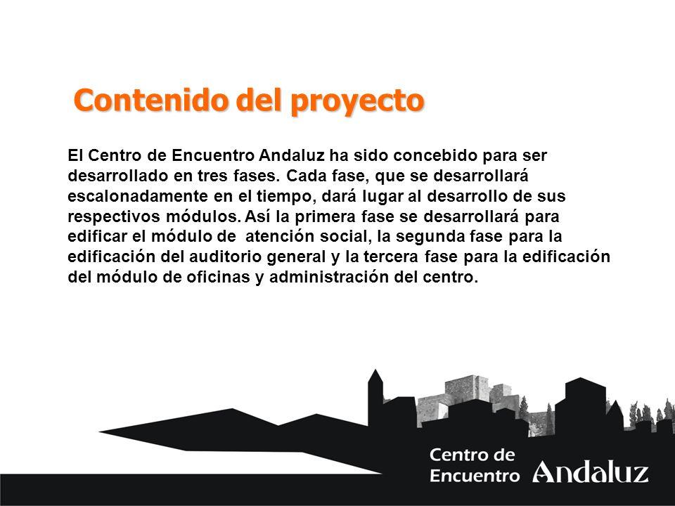 Contenido del proyecto El Centro de Encuentro Andaluz ha sido concebido para ser desarrollado en tres fases. Cada fase, que se desarrollará escalonada