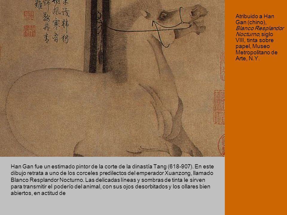 Atribuido a Han Gan (chino), Blanco Resplandor Nocturno, siglo VIII, tinta sobre papel, Museo Metropolitano de Arte, N.Y. Han Gan fue un estimado pint