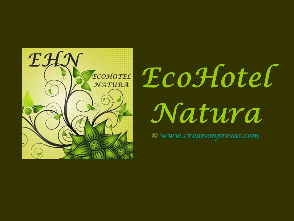 EcoHotel Natura © www.crearempresas.comwww.crearempresas.com