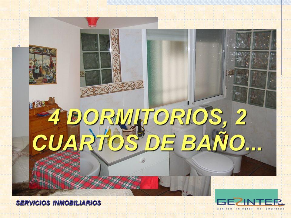 4 DORMITORIOS, 2 CUARTOS DE BAÑO...