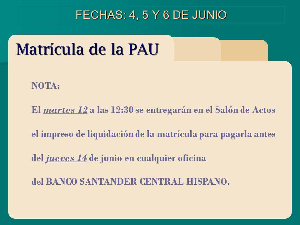 NOTA: El martes 12 a las 12:30 se entregarán en el Salón de Actos el impreso de liquidación de la matrícula para pagarla antes del jueves 14 de junio