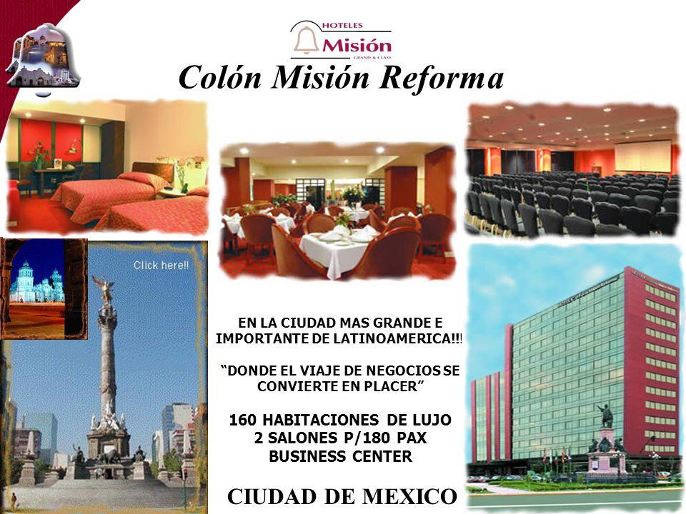 Colón Misión Reforma EN LA CIUDAD MAS GRANDE E IMPORTANTE DE LATINOAMERICA!!.