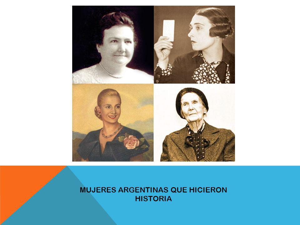 MUJERES ARGENTINAS QUE HICIERON HISTORIA