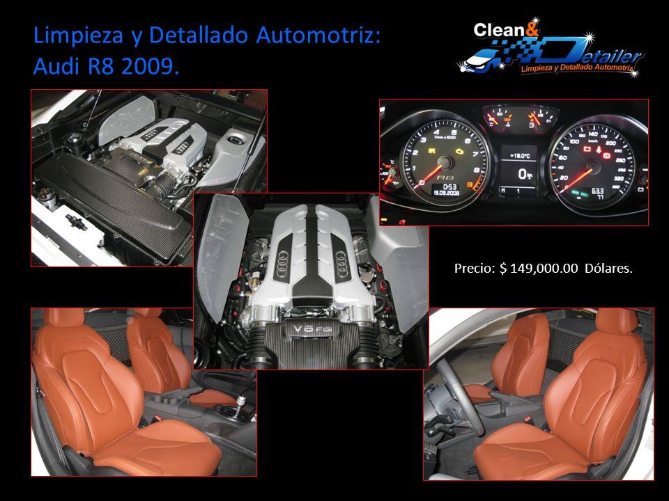 Limpieza y Detallado Automotriz: Audi R8 2009. Precio: $ 149,000.00 Dólares.