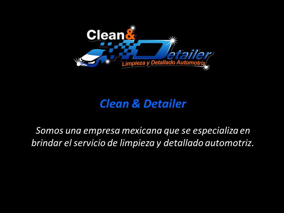Algunos Clientes Totalmente Satisfechos…Clean & Detailer.