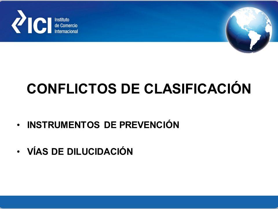 CONFLICTOS DE CLASIFICACIÓN INSTRUMENTOS DE PREVENCIÓN VÍAS DE DILUCIDACIÓN