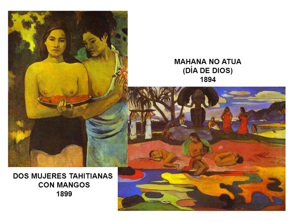 DOS MUJERES TAHITIANAS CON MANGOS 1899 MAHANA NO ATUA (DÍA DE DIOS) 1894