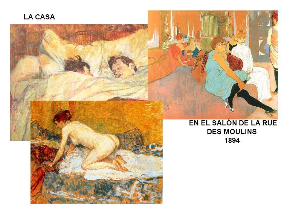 LA CASA EN EL SALÓN DE LA RUE DES MOULINS 1894
