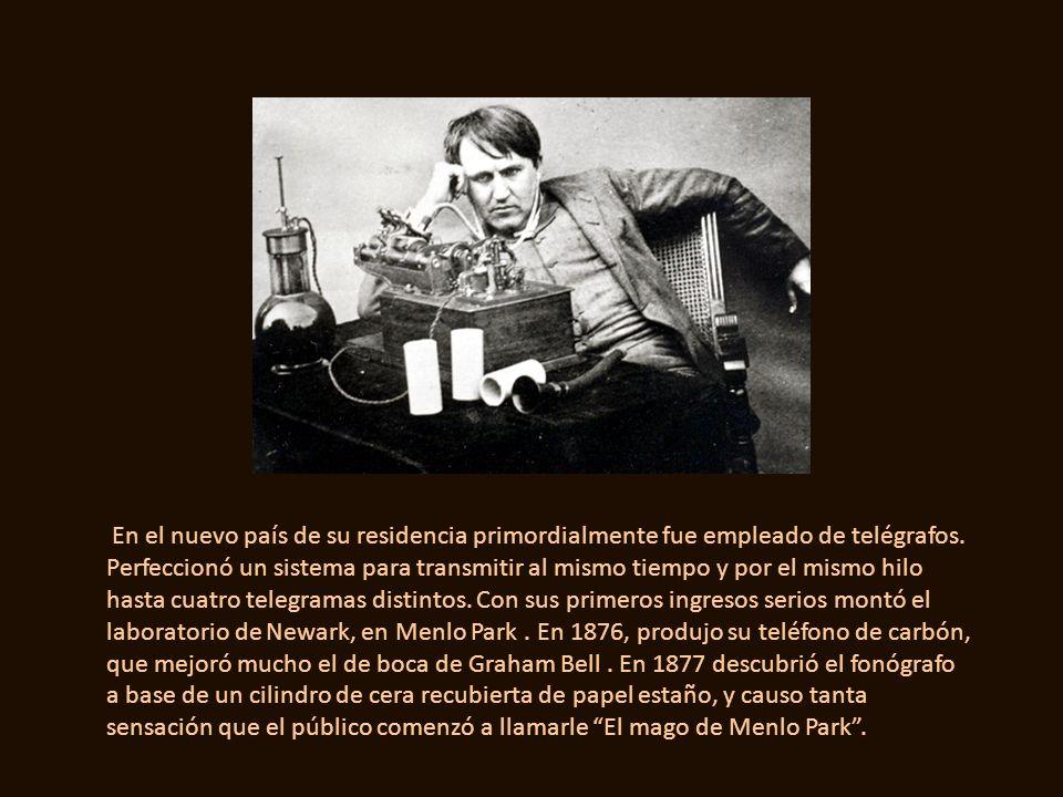 EDISON ( Tomás Alva ) –Biog- Ilustre físico mexicano y extraordinario inventor contemporáneo. Nació el 18 de febrero de 1848 en el pueblo de Sombreret