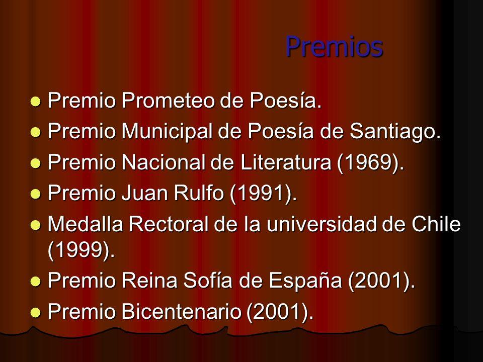 Premios Premios Premio Prometeo de Poesía. Premio Prometeo de Poesía. Premio Municipal de Poesía de Santiago. Premio Municipal de Poesía de Santiago.