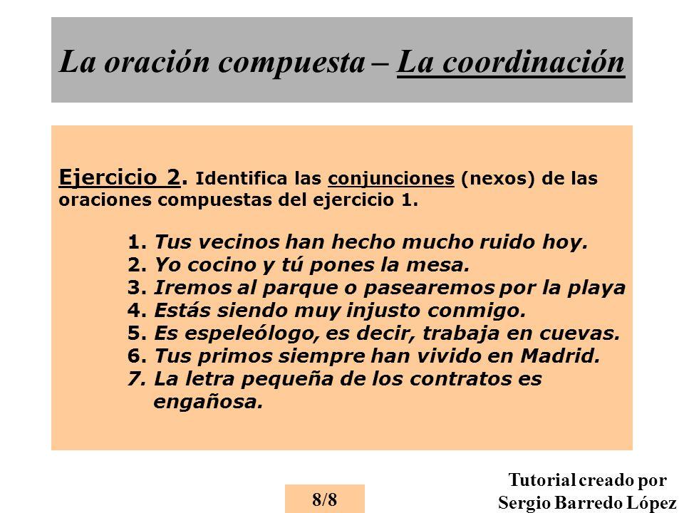 La oración compuesta – La coordinación Ejercicio 2.