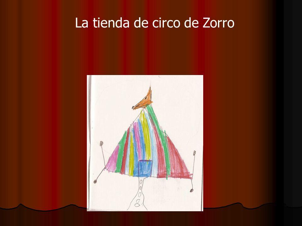 EL ZORRO DE CIRCO Bienvenidos!