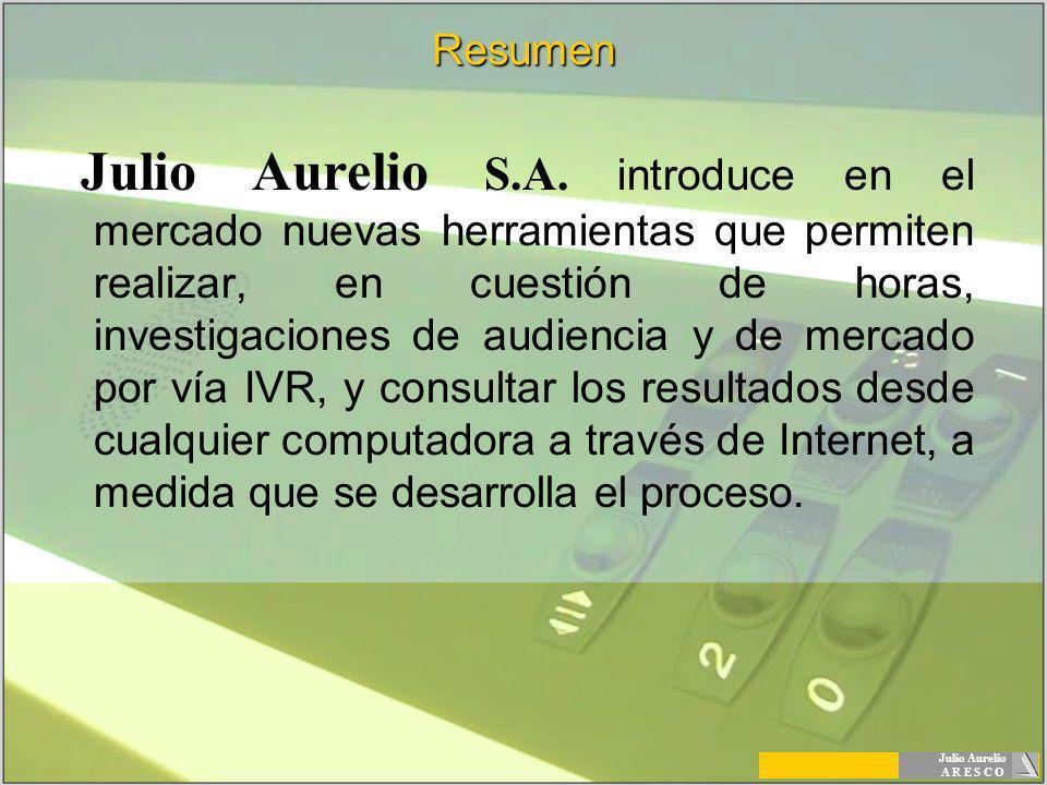 Julio Aurelio A R E S C O Difusión de Mensajes Permite la emisión de mensajes de voz masivos, con contenidos del tipo: Convocatorias, avisos o promociones a zonas geográficas específicas (barrios, localidades, etc.) Apertura de nuevos locales, sucursales, etc.