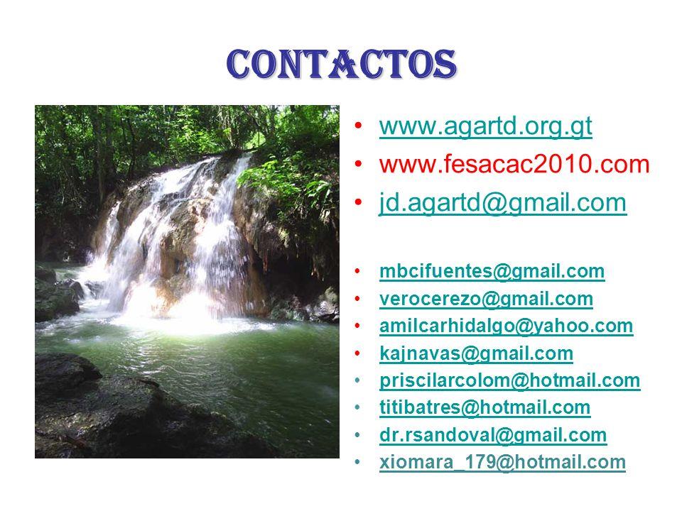 contactos www.agartd.org.gt www.fesacac2010.com jd.agartd@gmail.com mbcifuentes@gmail.com verocerezo@gmail.com amilcarhidalgo@yahoo.com kajnavas@gmail.com priscilarcolom@hotmail.com titibatres@hotmail.com dr.rsandoval@gmail.com xiomara_179@hotmail.com