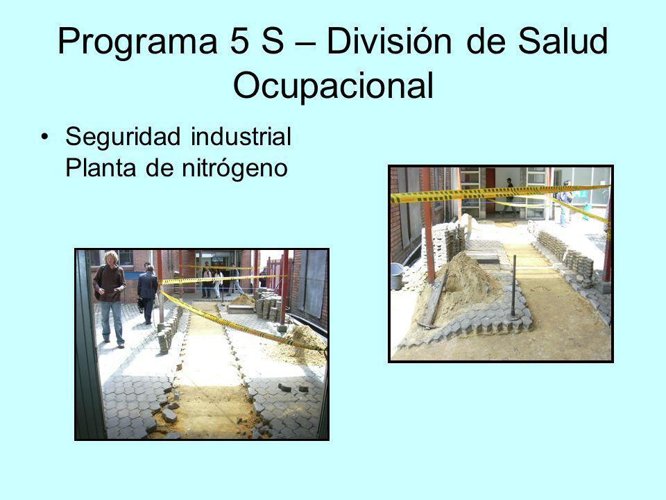 Programa 5 S – División de Salud Ocupacional Seguridad industrial Planta de nitrógeno