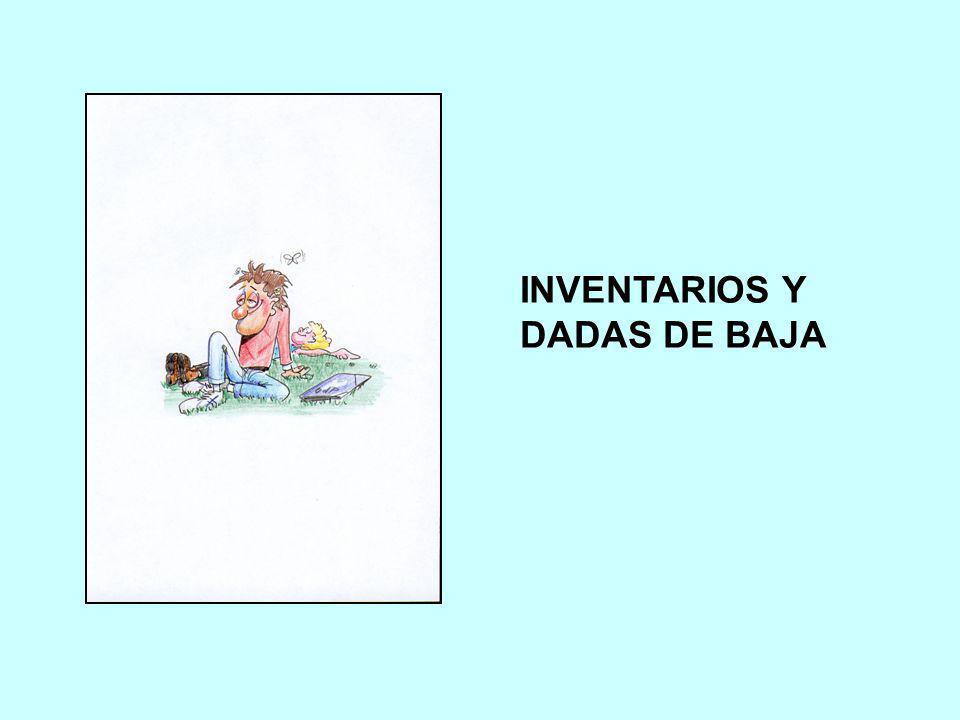 INVENTARIOS Y DADAS DE BAJA
