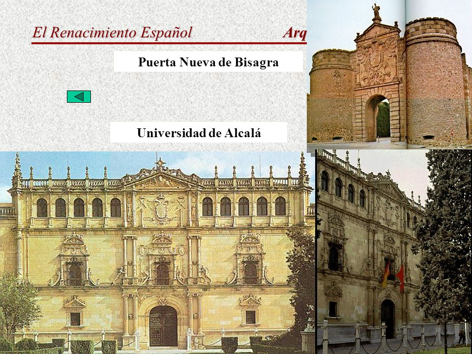 El Renacimiento Español Arquitectura Purista Puerta Nueva de Bisagra Universidad de Alcalá
