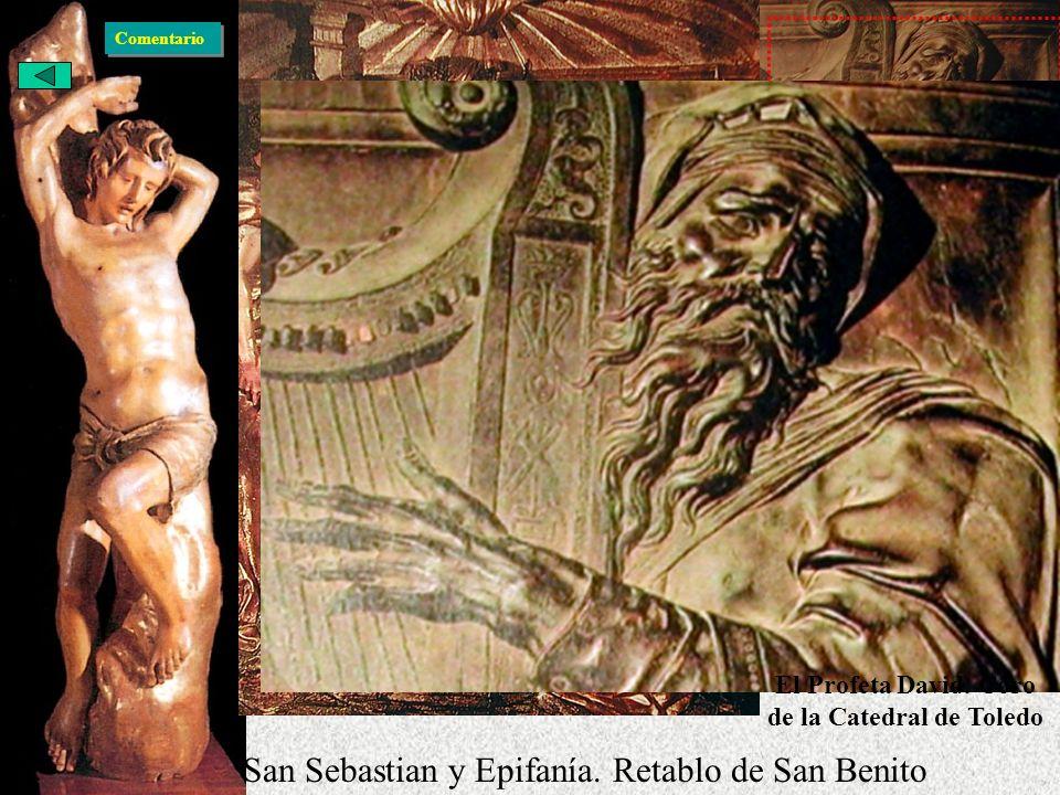 El Renacimiento Español Escultura Berruguete San Sebastian y Epifanía. Retablo de San Benito El Profeta David. Coro de la Catedral de Toledo Comentari