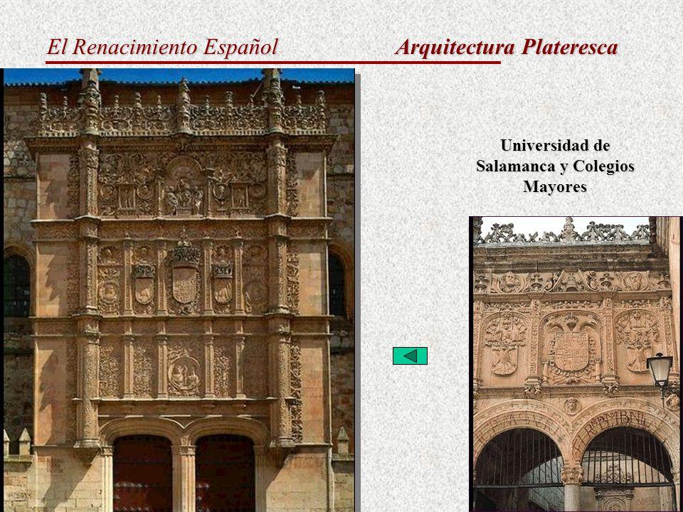 El Renacimiento Español Arquitectura Plateresca Universidad de Salamanca y Colegios Mayores