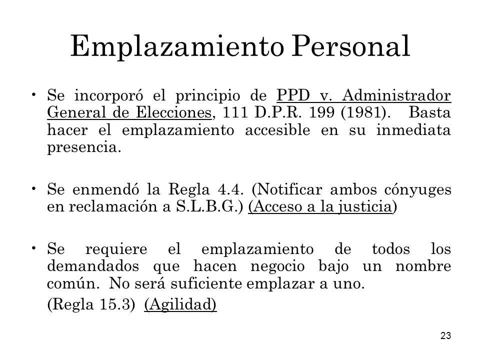 23 Emplazamiento Personal Se incorporó el principio de PPD v.
