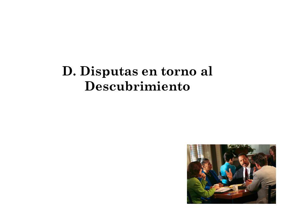 56 D. Disputas en torno al Descubrimiento