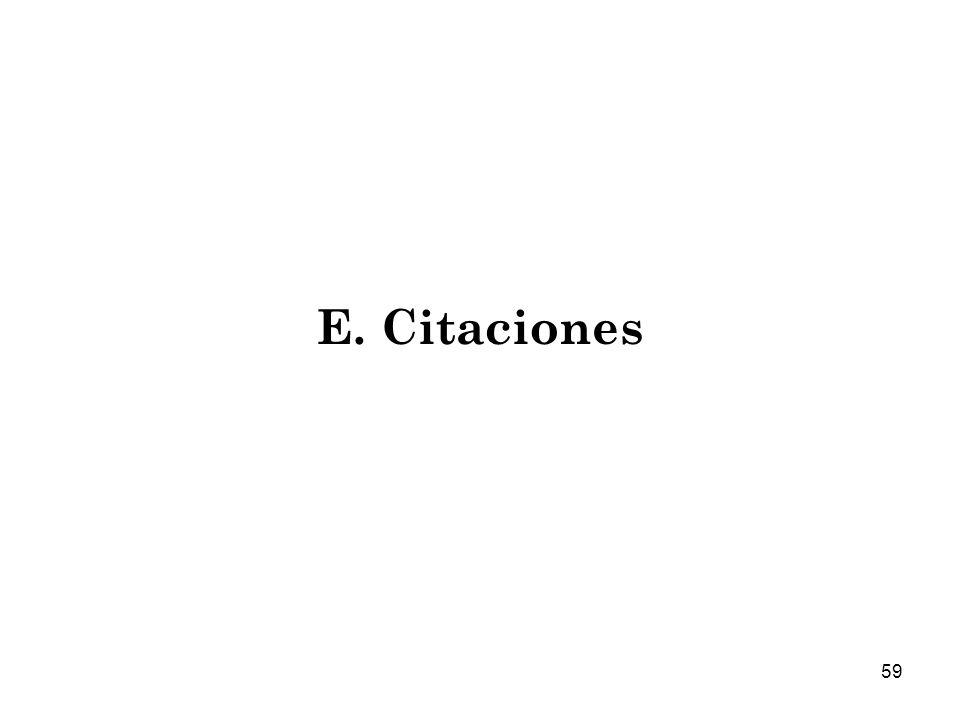 59 E. Citaciones