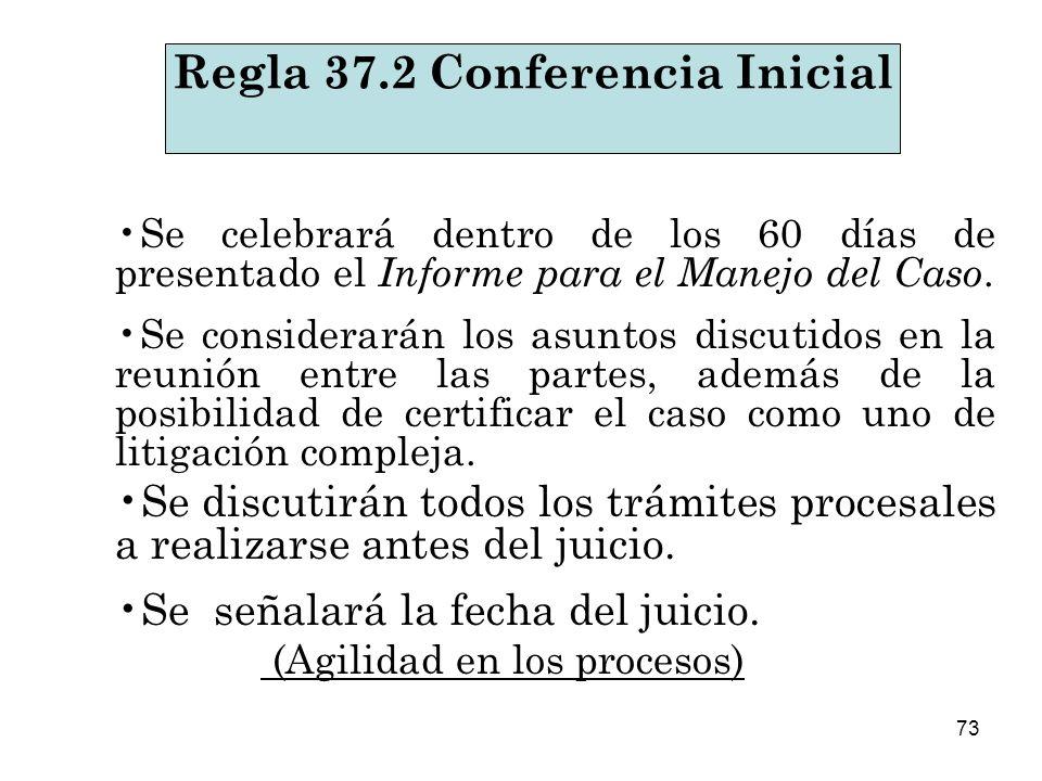 73 Se celebrará dentro de los 60 días de presentado el Informe para el Manejo del Caso.