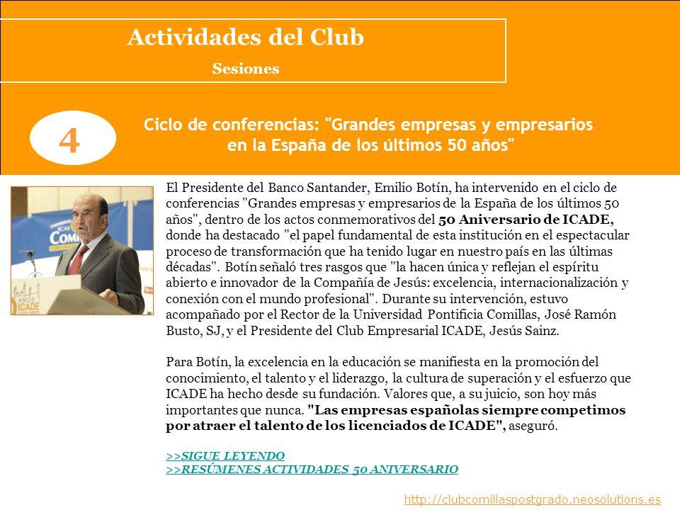 www.clubcomillaspostgrado.com 4 Ciclo de conferencias: