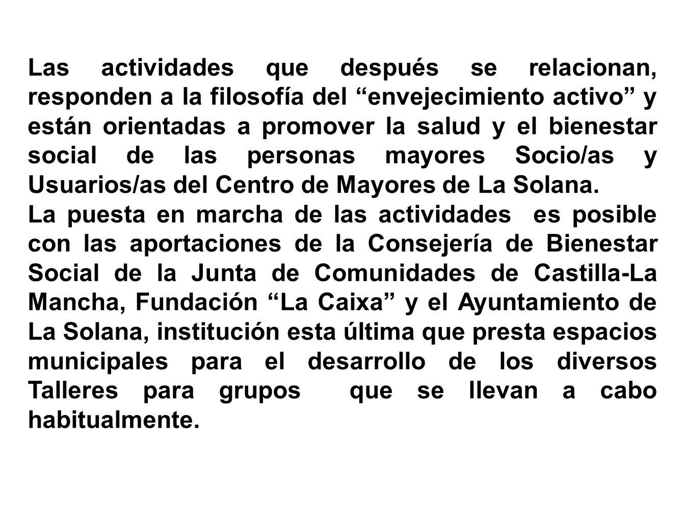 El Consejo de Mayores de La Solana, en seguimiento de cuanto establece el Estatuto Básico de Centros de Mayores de Castilla-La Mancha (D.O.C.M.