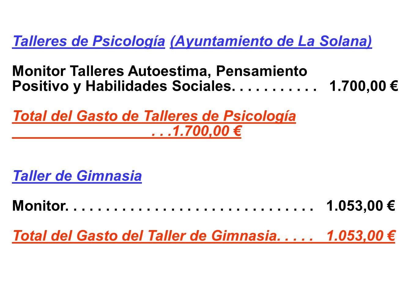 Bailes Regionales Monitores.......................... 1.991,00 Castañuelas........................ 287,68 Ofrecimiento Virgen................. 150,64