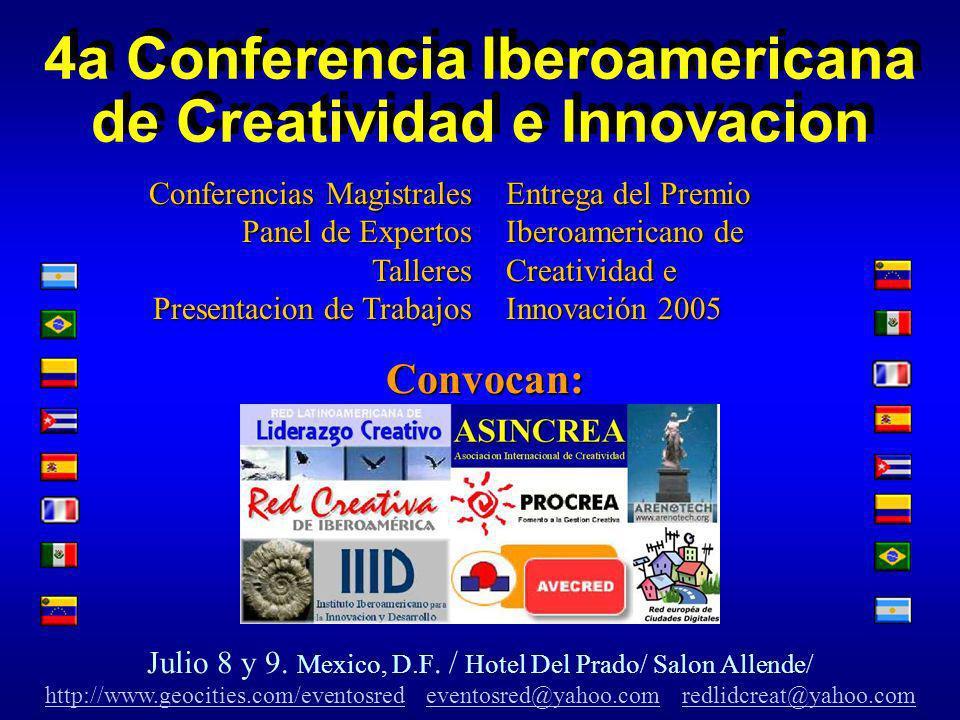 4a Conferencia Iberoamericana de Creatividad e Innovacion Julio 8 y 9.