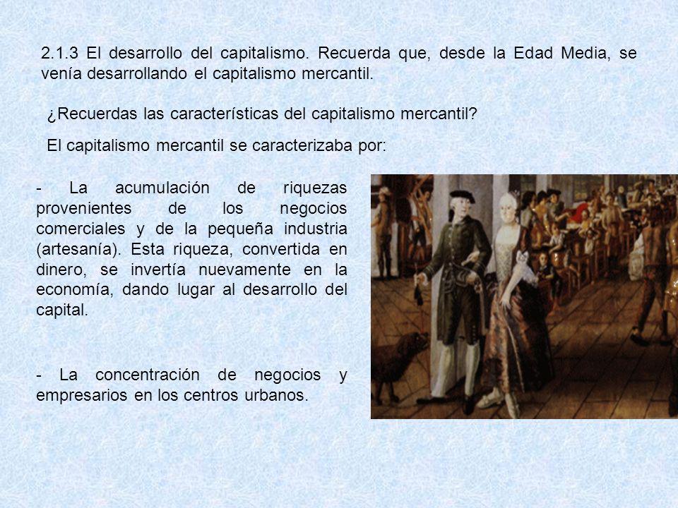 Debido al desarrollo del capitalismo mercantil, se articuló una importante burguesía financiera y comercial urbana, la que, pese a su riqueza, carecía de derechos políticos y estaba sometida a financiar, mediante el pago de impuestos, la administración del Estado.
