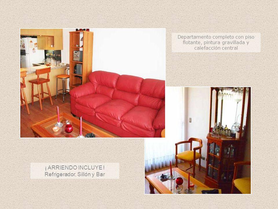 Departamento completo con piso flotante, pintura gravillada y calefacción central ¡ ARRIENDO INCLUYE ! Refrigerador, Sillón y Bar