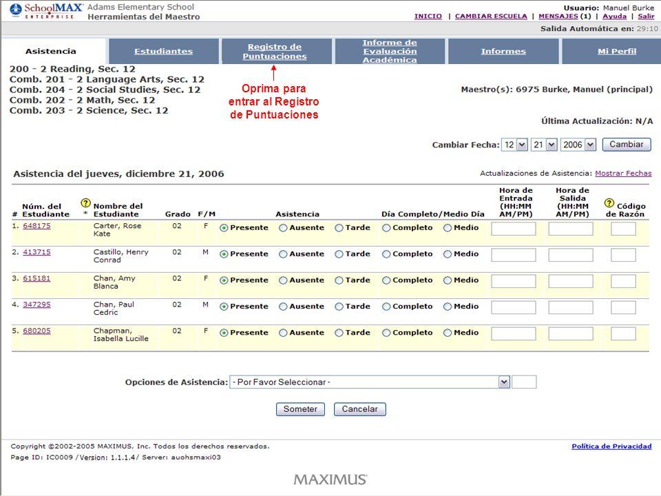 Oprima Asistencia para ver la información Note la información general del estudiante seleccionado
