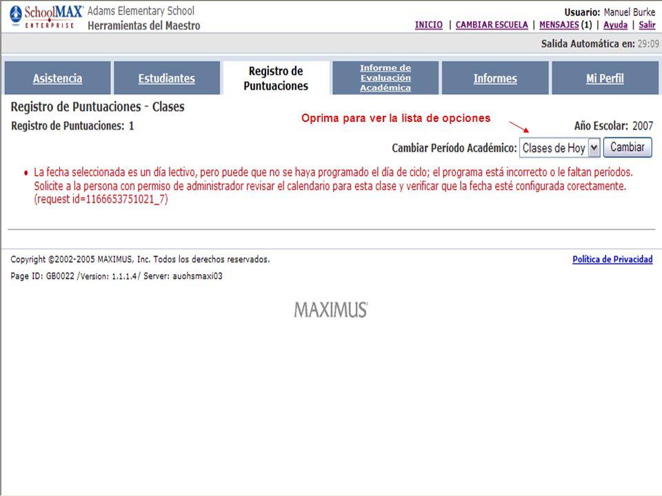 Oprima el botón para publicar Note que las evaluaciones asignadas aparecen en la pantalla