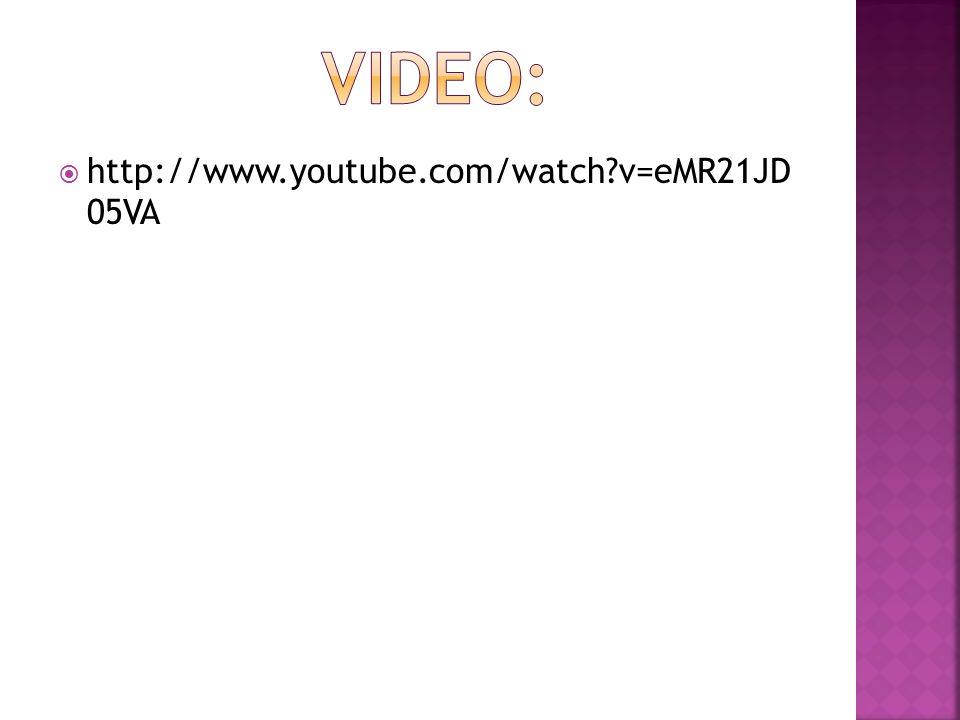 http://www.youtube.com/watch?v=eMR21JD 05VA