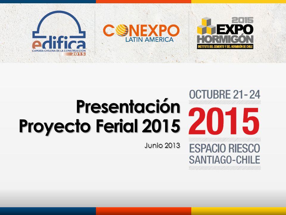 Presentación Proyecto Ferial 2015 Junio 2013