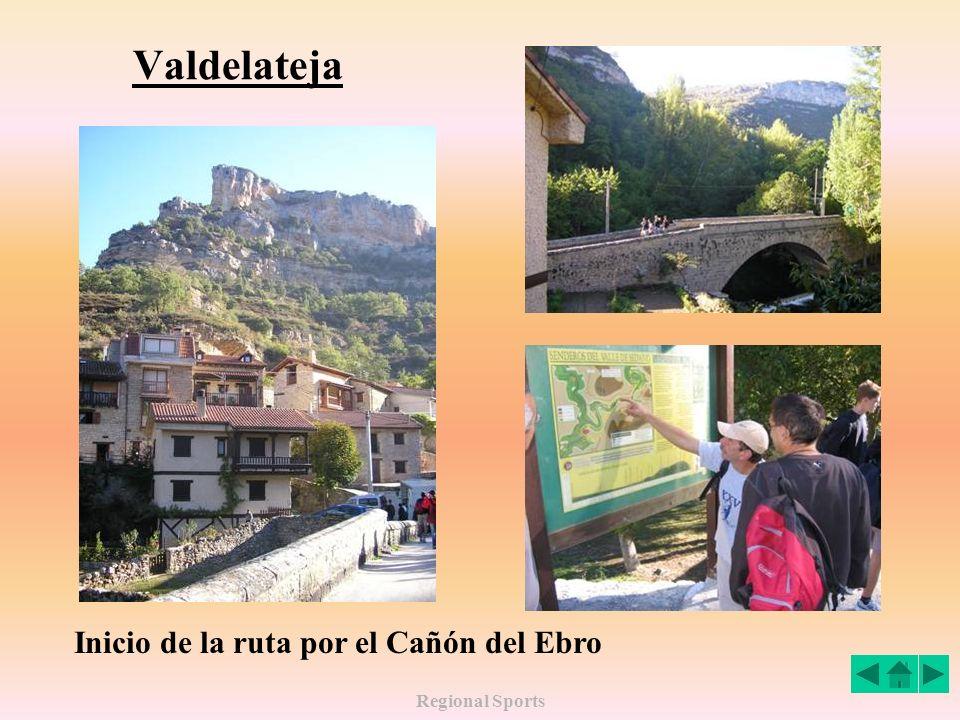 Regional Sports Valdelateja Inicio de la ruta por el Cañón del Ebro