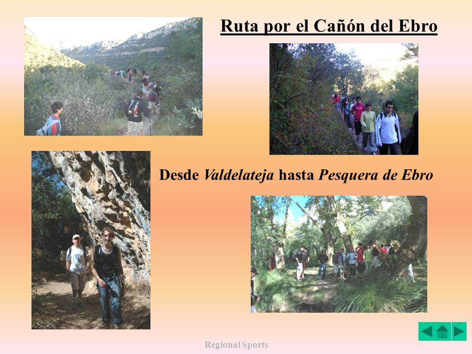 Regional Sports Ruta por el Cañón del Ebro Desde Valdelateja hasta Pesquera de Ebro