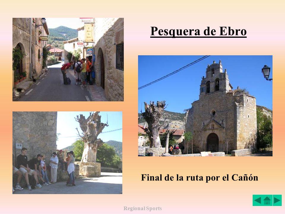 Regional Sports Pesquera de Ebro Final de la ruta por el Cañón