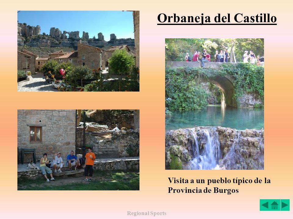 Regional Sports Orbaneja del Castillo Visita a un pueblo típico de la Provincia de Burgos