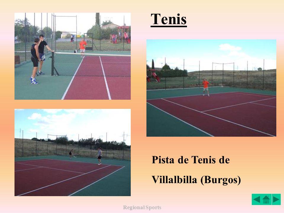 Regional Sports Tenis Pista de Tenis de Villalbilla (Burgos)