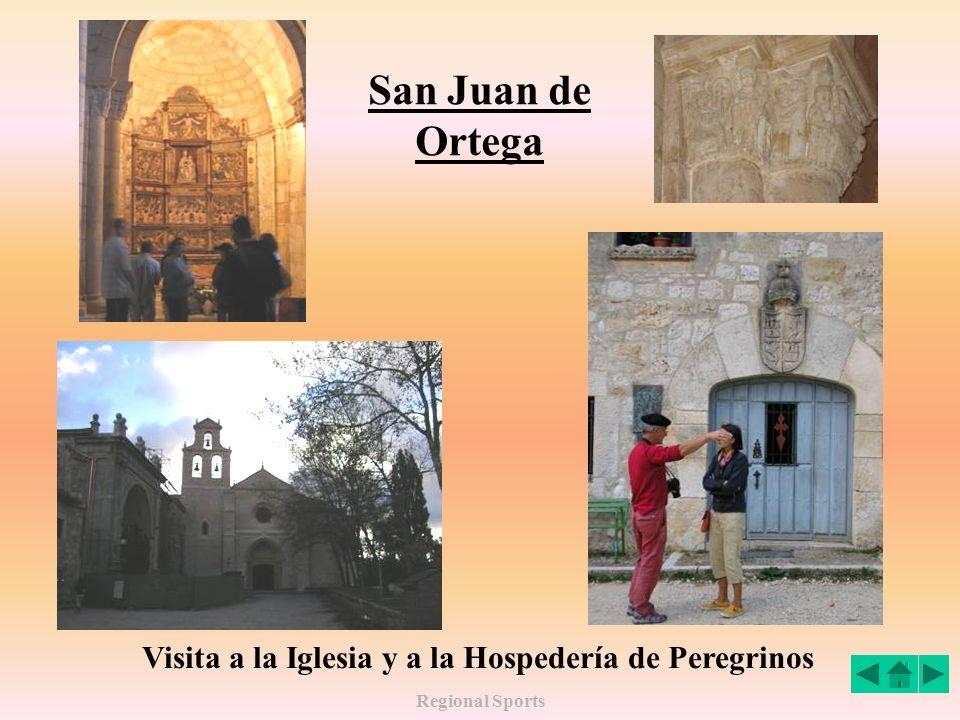 Regional Sports San Juan de Ortega Visita a la Iglesia y a la Hospedería de Peregrinos