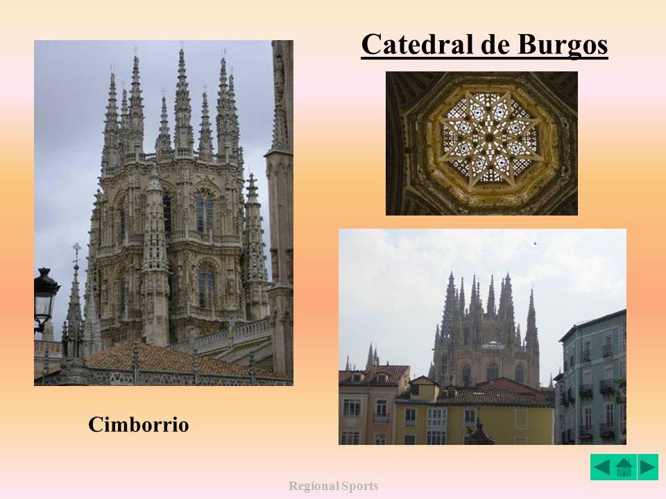 Regional Sports Catedral de Burgos Cimborrio