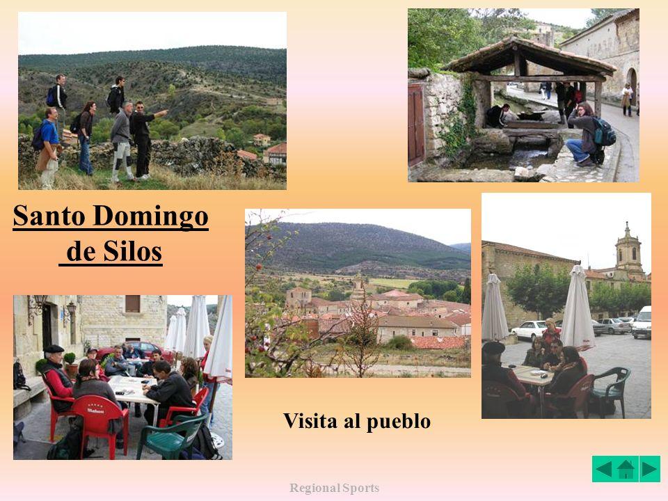 Regional Sports Santo Domingo de Silos Visita al pueblo