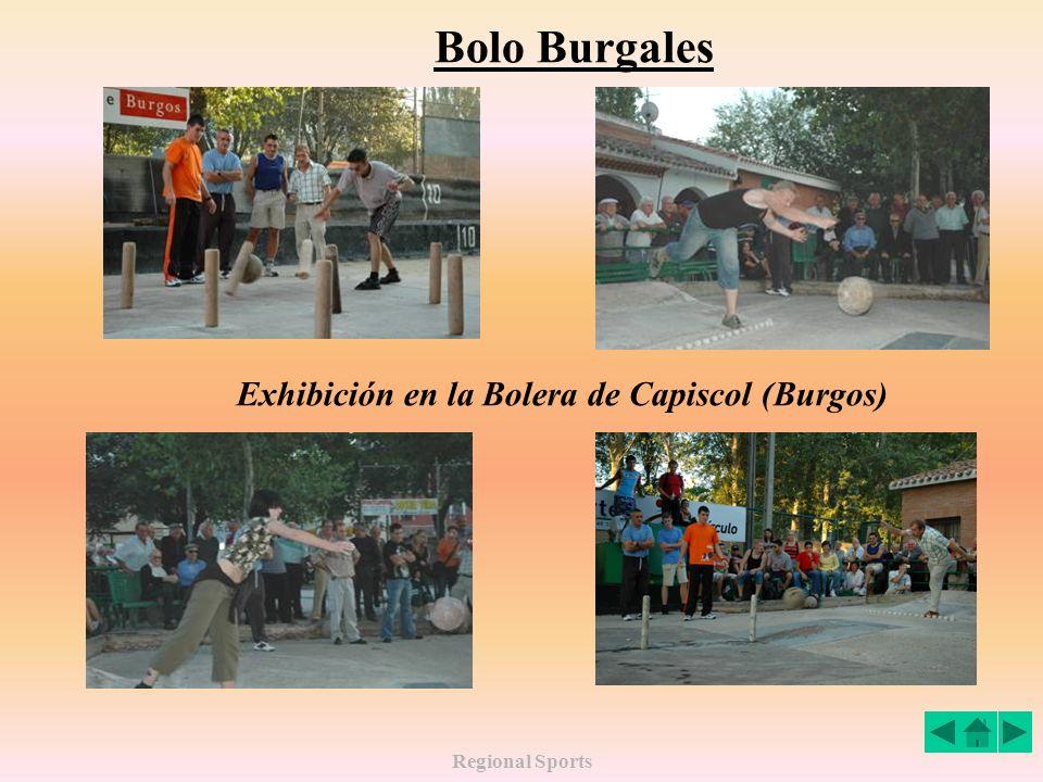 Regional Sports Bolo Burgales Exhibición en la Bolera de Capiscol (Burgos)