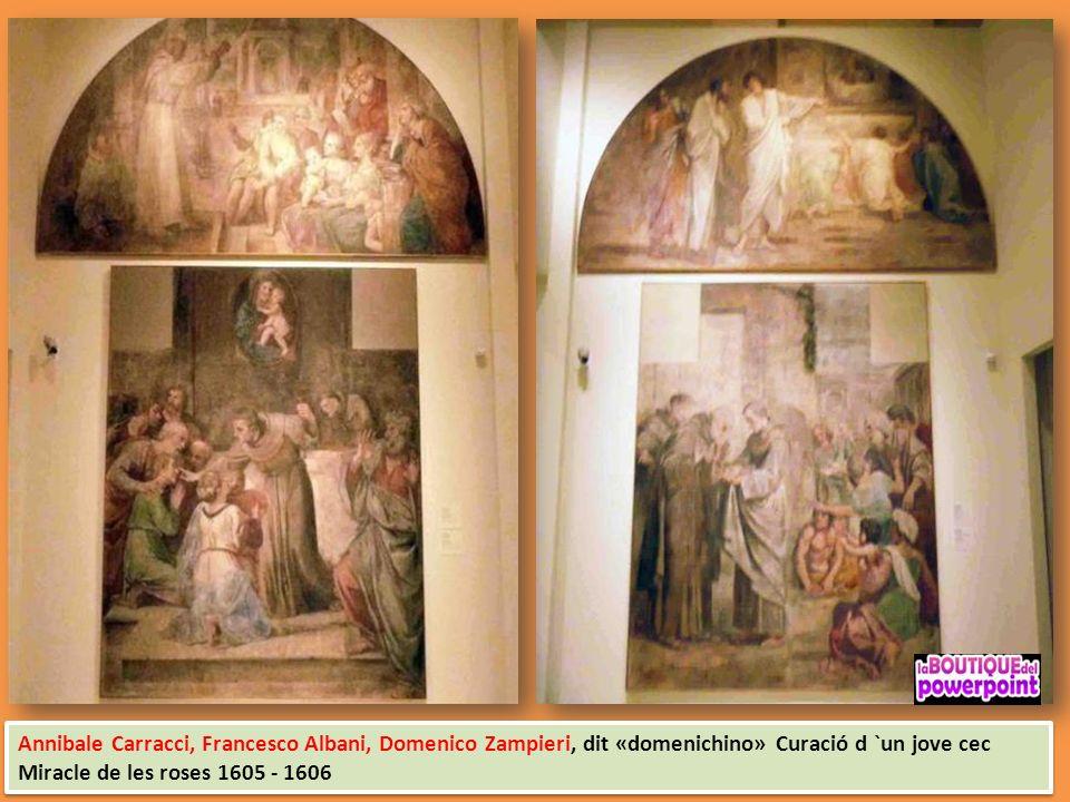 Annibale Carracci i Col.laboradors Pintures murals de la capella Herrera 1604 - 1606