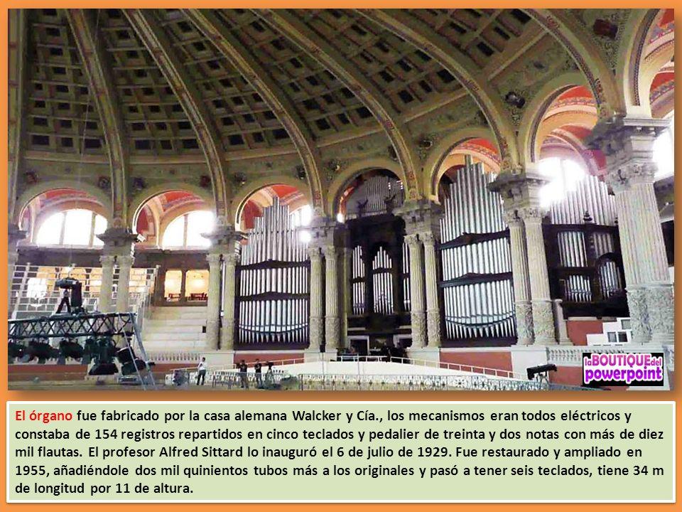 El órgano fue fabricado por la casa alemana Walcker y Cía., los mecanismos eran todos eléctricos y constaba de 154 registros repartidos en cinco teclados y pedalier de treinta y dos notas con más de diez mil flautas.