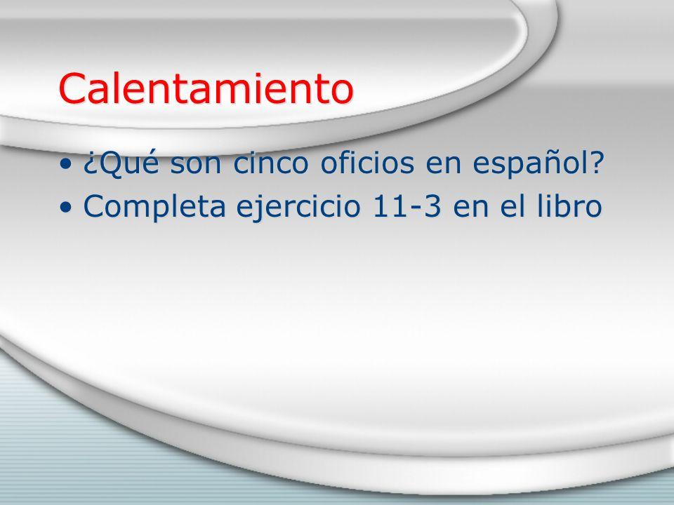 Calentamiento ¿Qué son cinco oficios en español.